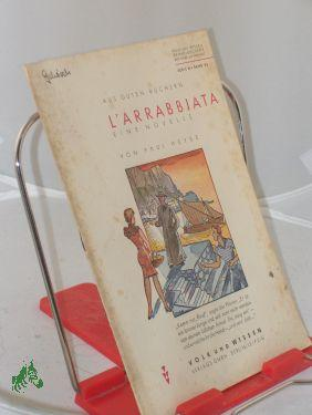 L, Arrabbiata : Eine Novelle / Paul: Heyse, Paul