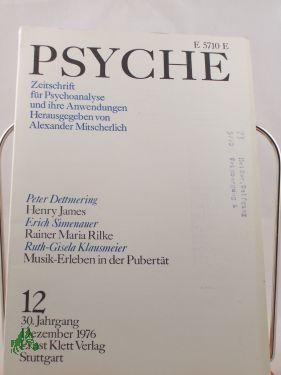 12/30, 1976, Erich Simenauer Rainer Maria Rilke: Psyche, Zeitschrift für