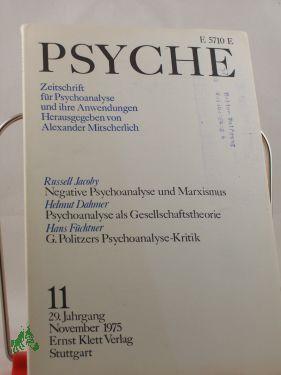 11/29, 1975, Helmut Dahmer Psychoanalyse als Gesellschaftstheorie: Psyche, Zeitschrift für ...