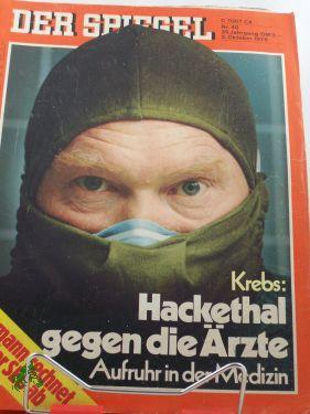 40/1978, Krebs: Hackethal gegen die Ärzte, Aufruhr: Der Spiegel, das