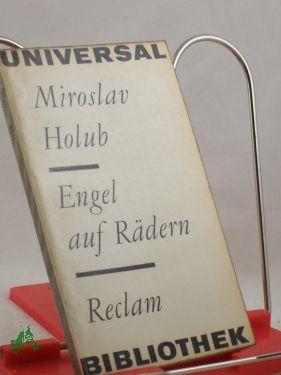 Engel auf Rädern : fast e. Reportage: Holub, Miroslav