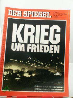 4/1991, Krieg um Frieden: Der Spiegel, das Politmagazin