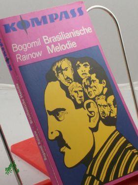 Brasilianische Melodie / Bogomil Rainow. Illustrationen von: Rajnov, Bogomil N.