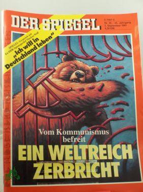 36/1991, 2. September, Ein Weltreich zerbricht: Der Spiegel, das