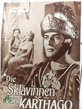 Nr. 3707, Die Sklavinnen von Karthargo: Illustrierte Film Bühne,