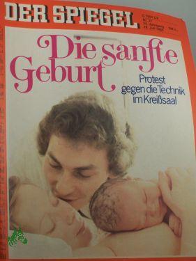 31/1980, Die sanfte Geburt: Der Spiegel, das