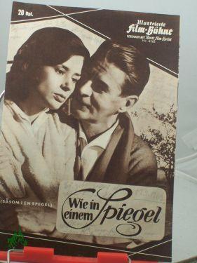 Nr. 6162, Wie in einem Spiegel: Illustrierte Film Bühne,(vereinigt
