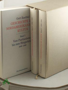 Geschichte der nordamerikanischen Kultur, 3 Bände im Schuber: Raeithel, Gert: