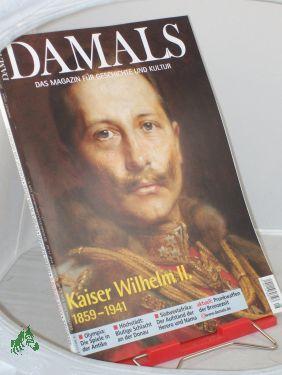 8/2004, Kaiser Wilhelm II: DAMALS, Das Magazin für Geschichte und Kultur