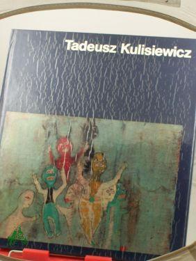 Tadeusz Kulisiewicz / Irena Jakimowicz. Übers. von: Jakimowicz, Irena, Kulisiewicz,