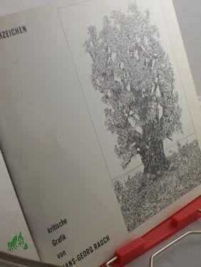 Rauchzeichen : krit. Grafik von Hans Georg Rauch, Wilhelm-Busch-Museum, Hannover, 29. Aug. - 31. ...
