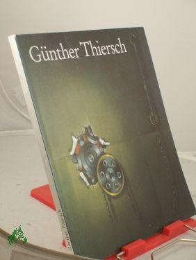 Günther Thiersch. Paintings. Etchings.: Thiersch, Günther