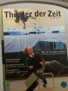 Heft 05/2007 Was ist ein gutes Stück?: THEATER DER ZEIT,