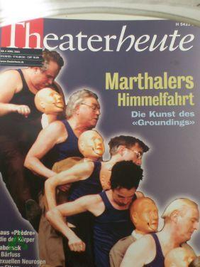 4/2003, Marthalers Himmelfahrt: THEATER HEUTE, Zeitschrift