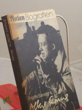 Albert Camus : eine Einführung in Leben: Sändig, Brigitte