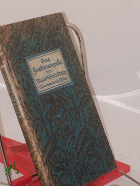 Eine Friedensnovelle / August Strindberg. Aus d.: Strindberg, August, Schering,