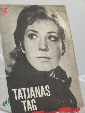 31/60, Tatjanas Tag, Originaltitel: TATJANIN DJEN: Filmheft, Film für