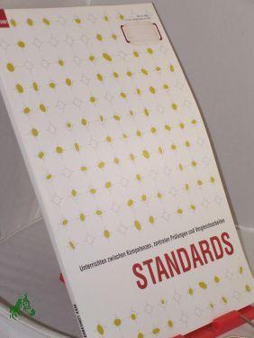 Jahresheft 2005, Standards: Friedrich Jahreshefte, Herausgeber: