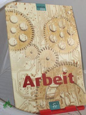 2000, Arbeit: Friedrich Jahreshefte, SCHÜLER