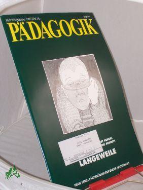 9/1997, Langeweile: PÄDAGOGIK, Zeitschrift