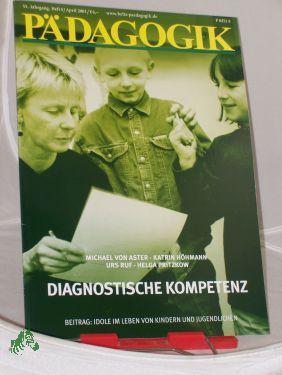 4/2003, Diagnostische Kompetenz: PÄDAGOGIK, Zeitschrift