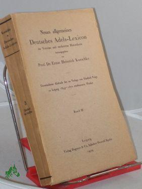 Kneschke, Ernst Heinrich: Neues allgemeines deutsches Adels-Lexicon., Band. 3. Eberhard - Graffen
