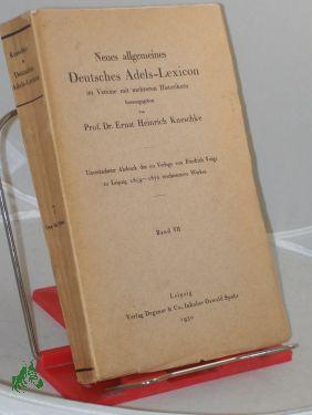 Kneschke, Ernst Heinrich: Neues allgemeines deutsches Adels-Lexicon. Band. 7. Ossa - Ryssel