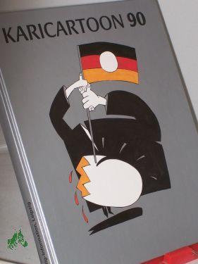 KARICARTOON 90 : 17 Karikaturisten der Sektion: Hirschmann, Lutz