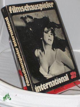 Filmschauspieler international / hrsg. von Lilli Kaufmann: Kaufmann, Lilli (Herausgeber)