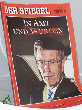 2/2012, In Amt und Würden: Der Spiegel, Politkmagazin
