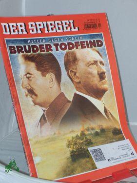 24/2011, Bruder Todfeind, Hitler Gegen Stalin: Der Spiegel, Politkmagazin