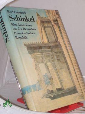Karl Friedrich Schinkel : 1781 - 1841: Schinkel, Karl Friedrich