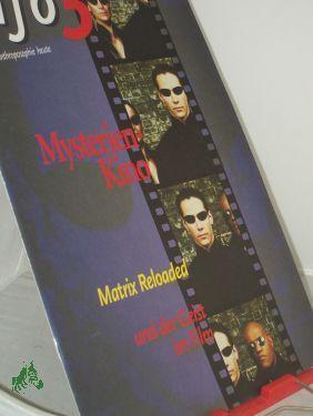 6/2003, Mysterien-Kino: info3, Anthroposophie heute,