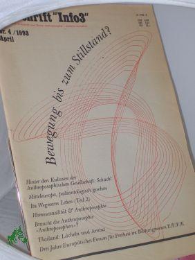 4/1993, Bewegung bis zum Stillstand: info3, die etwas andere Zeitschrift zum Thema Anthroposophie