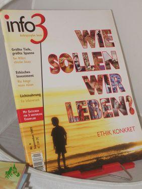 9/2005, Wie sollen wir leben: info3, Anthroposophie heute, Zeitschrift