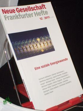12/2011, Eine soziale Energiewende: Neue Gesellschaft, Frankfurter