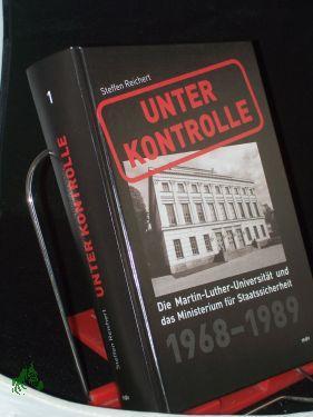 Reichert, Steffen: Unter Kontrolle. - Halle (Saale) : Mitteldt. Verlag|| Mehrteiliges Werk||Teil: ...