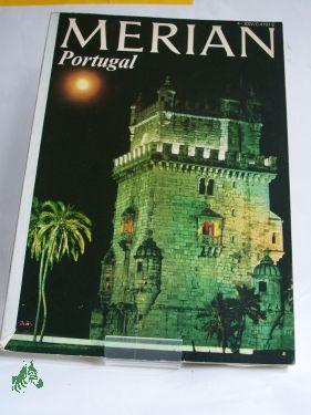 Portugal: Merian. Das Monatsheft