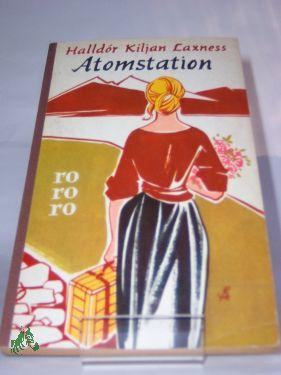 Atomstation : Roman / Halldor Kiljan Laxness.