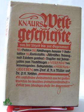Knaurs Weltgeschichte : Von d. Urzeit bis