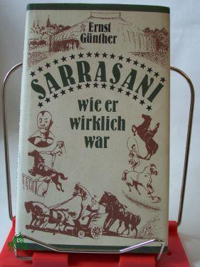 Sarrasani, wie er wirklich war / Ernst