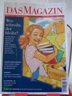 Heft 10/2006: DAS MAGAZIN, wer