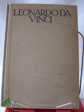 Leonardo da Vinci, der Denker, Forscher und