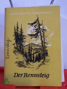Der Rennsteig / Siegfried Marohn