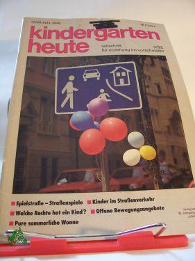 04/1992: Kindergarten heute : Fachzeitschrift für Erziehung und Bildung von Kindern