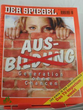 Aus(bildung) Generation ohnen Chance: DER SPIEGEL 26/1997