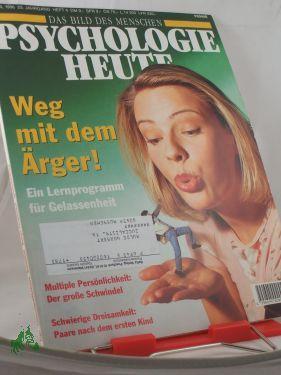 4/1996, Weg mit dem Ärger: Psychologie heute