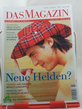 6/2002, Neue Helden: Das Magazin, Die