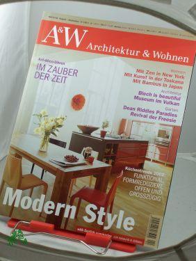 4/2002, Modern Style: A&W, Architektur und Wohnen