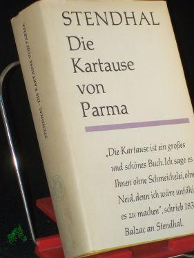 Die Kartause von Parma / Stendhal. Übers. von Erwin Rieger: Stendhal